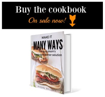 Make It Many Ways Cookbook by Rachel Ballard The Country Contessa