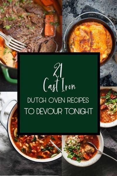 21 Cast Iron Dutch Oven Recipes to Devour Tonight